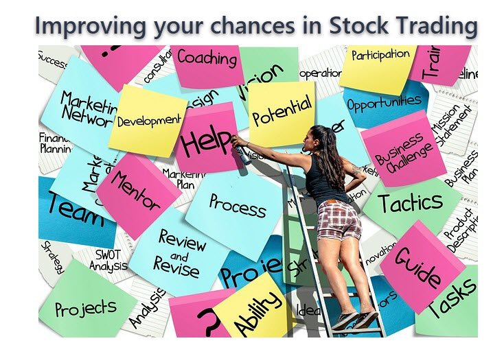 Improving your chances in Stock Trading