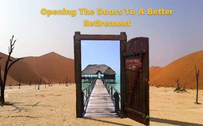 Opening The Doors To A Better Retirement
